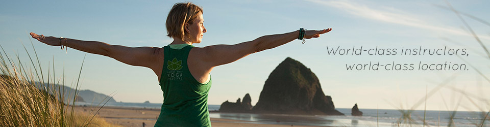 Cannon Beach Yoga Festival - World-class instructors, world-class location.